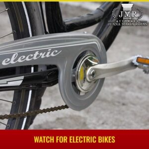 Watch For Electric Bikes