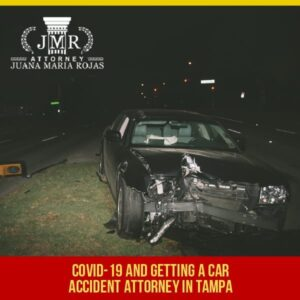COVID-19 And Getting A Car Accident Attorney In Tampa
