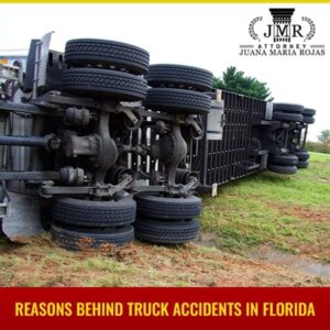 Reasons Behind Truck Accidents In Florida